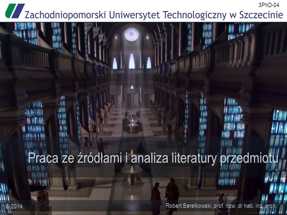 3PhD-04/22 Źródła a zasadniczy nurt dociekań – proces segregacji Źródła uzupełniające Bibliografia uzupełniająca Źródła podstawowe Bibliografia podstawowa Źródła w kontekście problemu badawczego (dyscyplinarne, interdyscyplinarne) Dane parametryczne Dane deskryptywne Dane środowiskowe Archiwalia powiązane Inne (bezpośredniego oddziaływania) Źródła w kontekście dyscypliny Źródła w kontekście interdyscyplinarnym Dane porównawcze Inne (pośredniego oddziaływania) Przywołania, wzmianki, analogie, elementy ramy metodologicznej Elementy ramy metodologicznej (definicje pomocnicze, metaźródła) Źródła nienaukowe lub paranaukowe 75% pref.