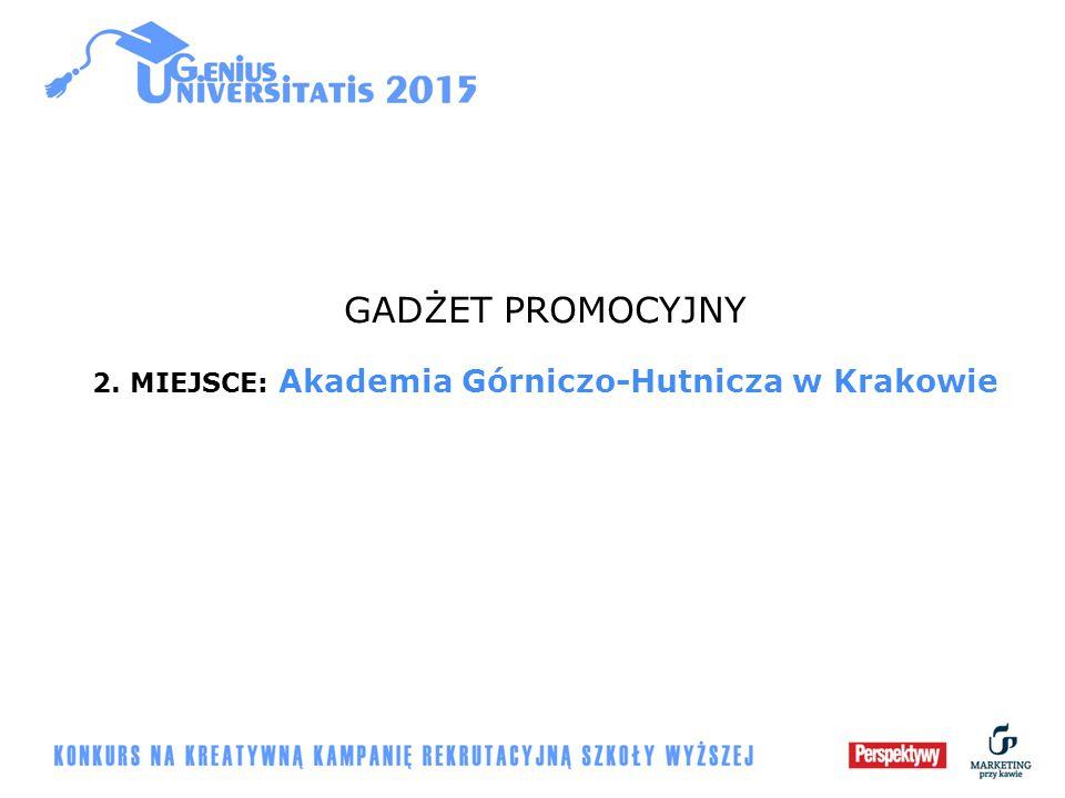 GADŻET PROMOCYJNY 2. MIEJSCE: Akademia Górniczo-Hutnicza w Krakowie