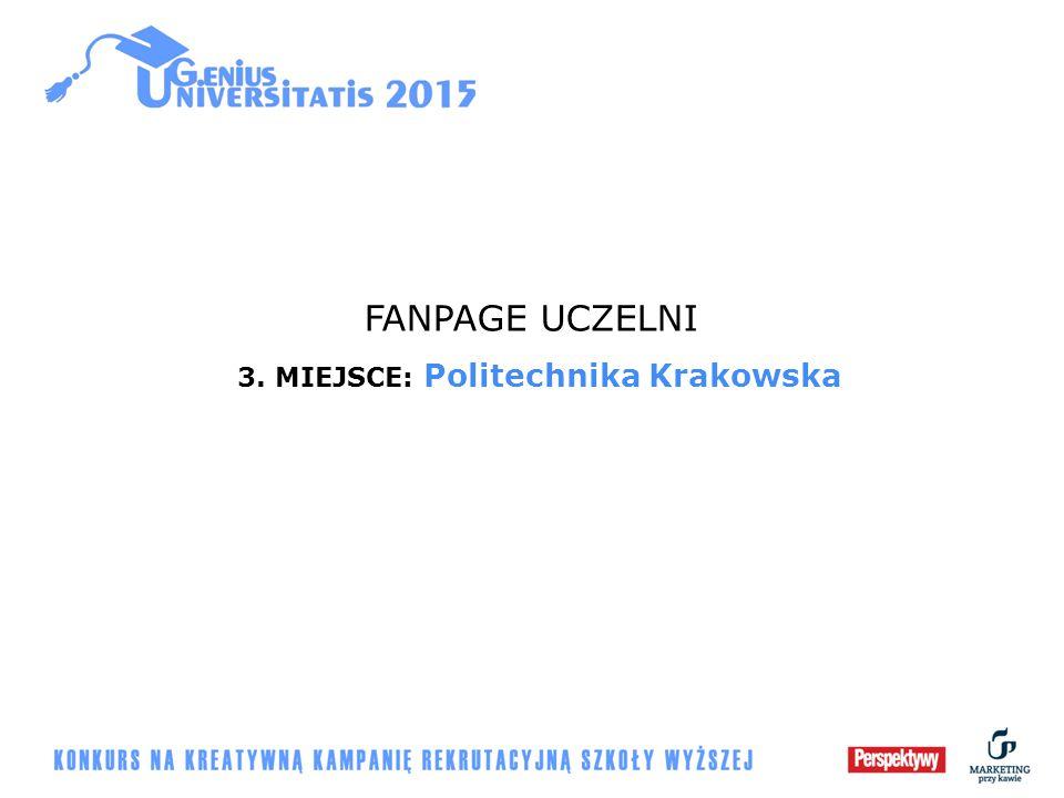 FANPAGE UCZELNI 3. MIEJSCE: Politechnika Krakowska