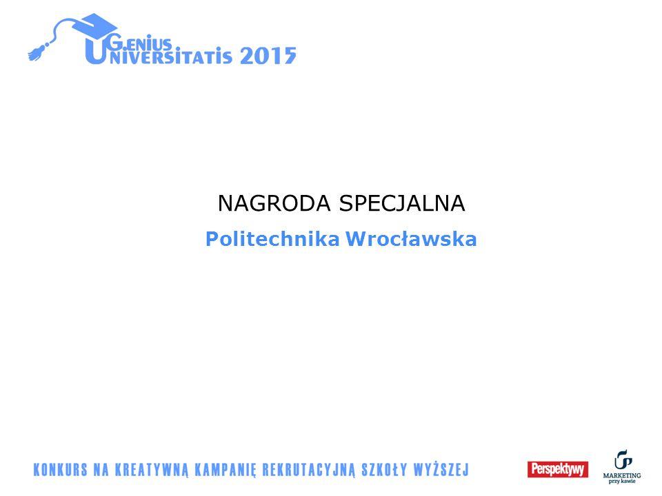 NAGRODA SPECJALNA Politechnika Wrocławska