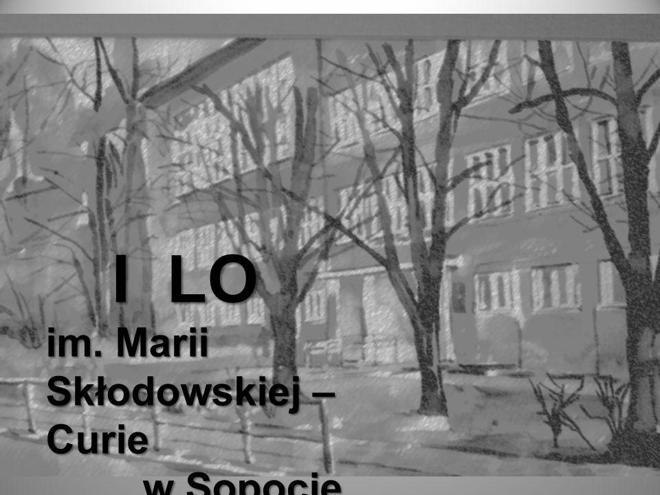 I LO im. Marii Skłodowskiej – Curie w Sopocie