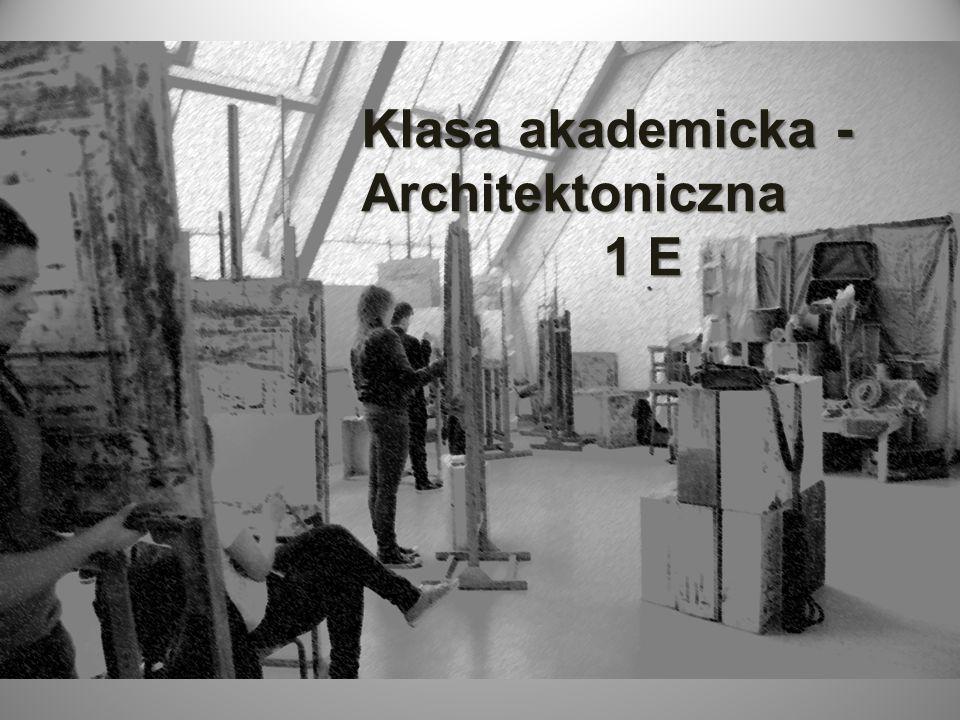 Klasa akademicka - Architektoniczna 1 E