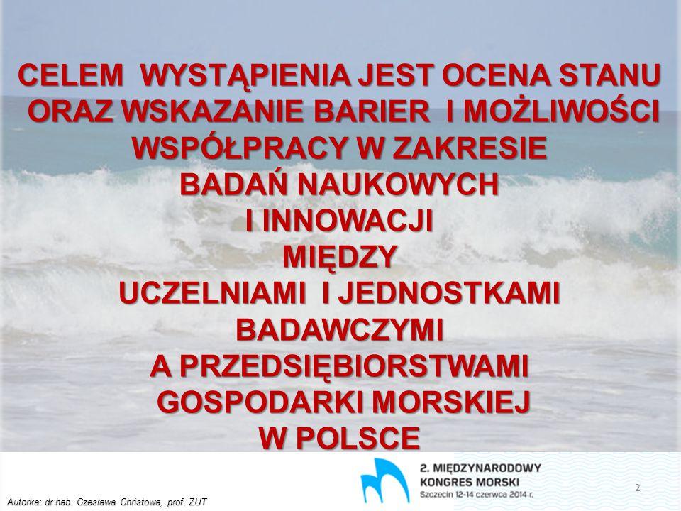 Autorka: dr hab.Czesława Christowa, prof. ZUT Prof.