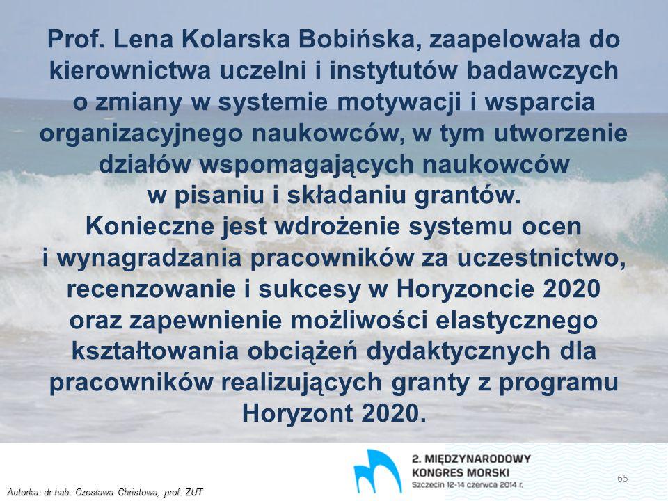 Autorka: dr hab. Czesława Christowa, prof. ZUT Prof. Lena Kolarska Bobińska, zaapelowała do kierownictwa uczelni i instytutów badawczych o zmiany w sy
