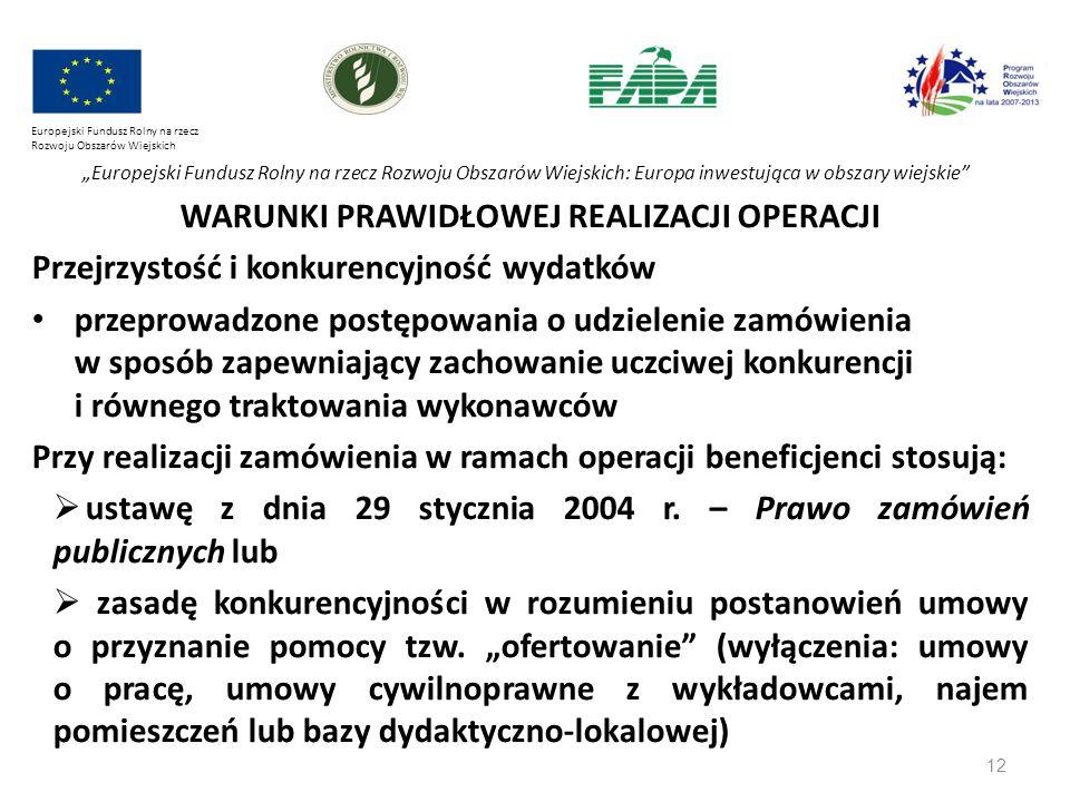 """12 Europejski Fundusz Rolny na rzecz Rozwoju Obszarów Wiejskich """"Europejski Fundusz Rolny na rzecz Rozwoju Obszarów Wiejskich: Europa inwestująca w ob"""