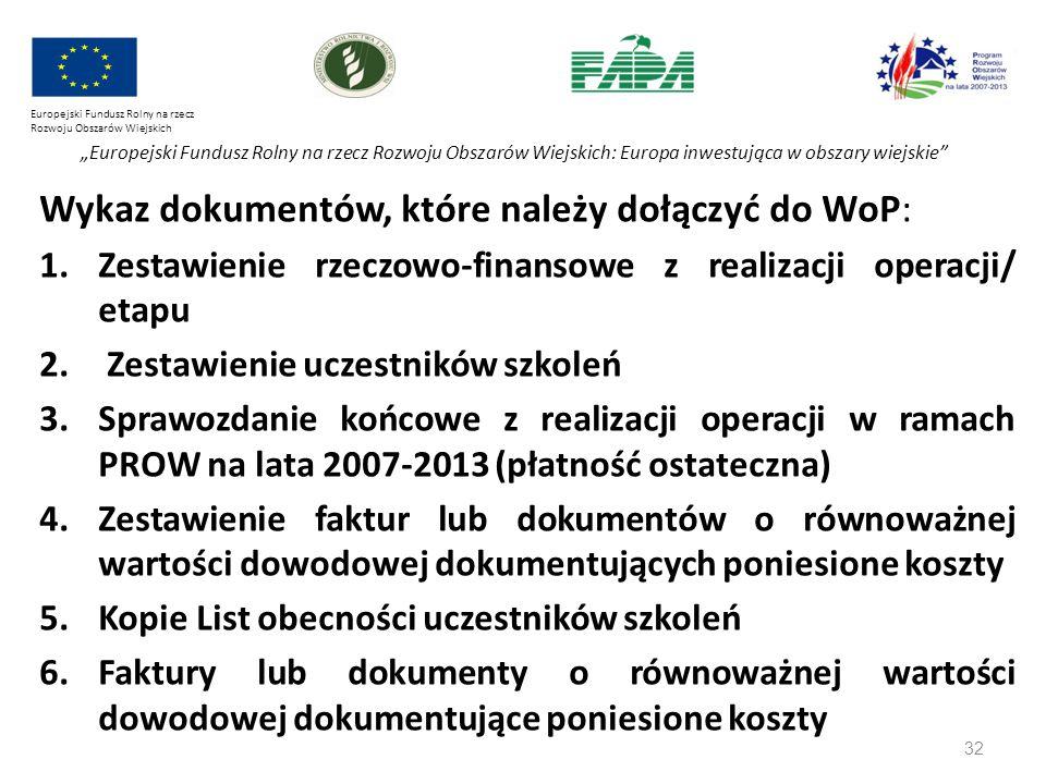 """32 Europejski Fundusz Rolny na rzecz Rozwoju Obszarów Wiejskich """"Europejski Fundusz Rolny na rzecz Rozwoju Obszarów Wiejskich: Europa inwestująca w ob"""