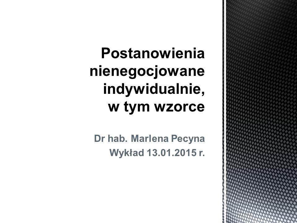 Dr hab. Marlena Pecyna Wykład 13.01.2015 r.