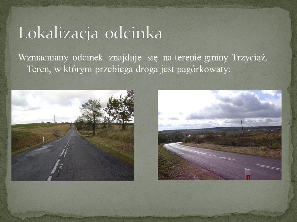 Wzmacniany odcinek znajduje się na terenie gminy Trzyciąż. Teren, w którym przebiega droga jest pagórkowaty: