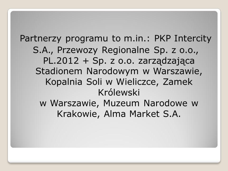 Partnerzy programu to m.in.: PKP Intercity S.A., Przewozy Regionalne Sp.