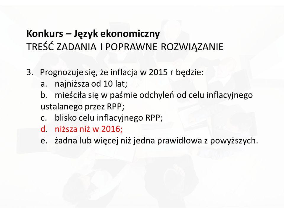 Konkurs – Język ekonomiczny TREŚĆ ZADANIA I POPRAWNE ROZWIĄZANIE 3.
