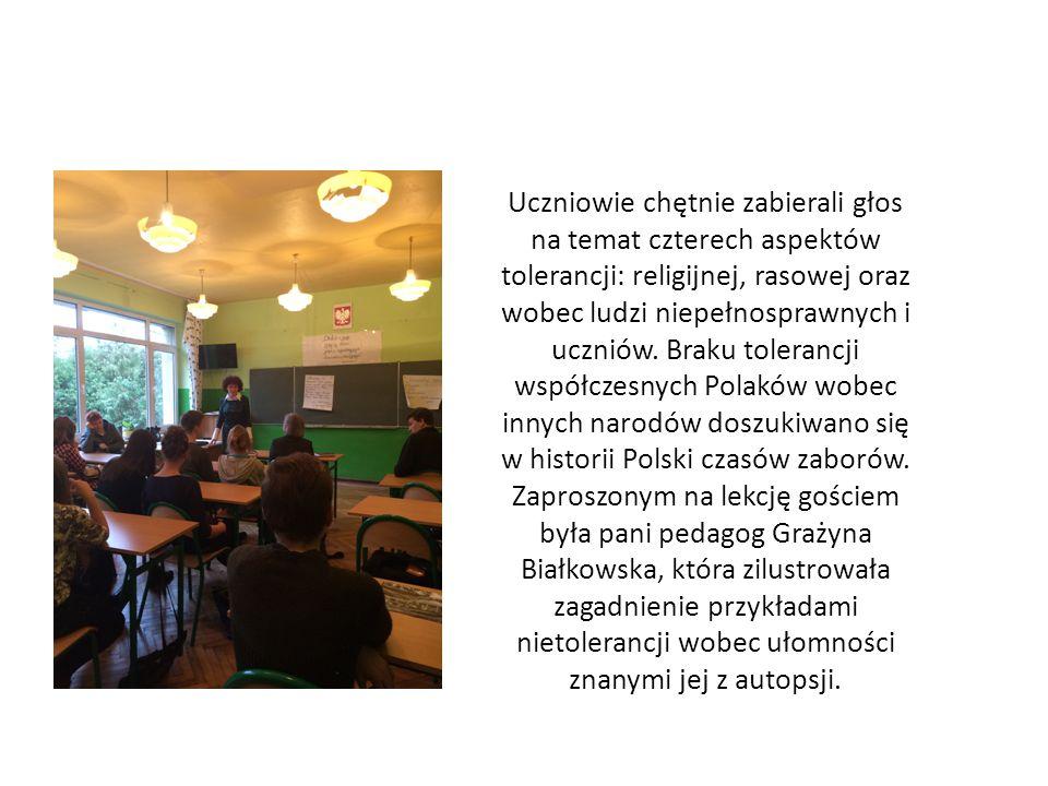 Uczniowie chętnie zabierali głos na temat czterech aspektów tolerancji: religijnej, rasowej oraz wobec ludzi niepełnosprawnych i uczniów. Braku tolera