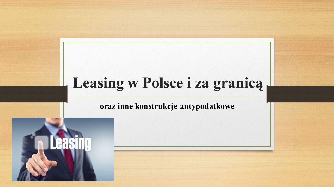 Zalety leasingu Nie jest wymagany kapitał własny Dodatkowe zabezpieczenia nie są wymagane (leasing gwarantowany) Niższa podstawa opodatkowania przy obliczaniu podatku dochodowego PIT (leasing konsumencki) czy CIT (leasing korporacyjny) Przedmiot leasingu nie jest uwzględniany w bilansie jako zobowiązanie