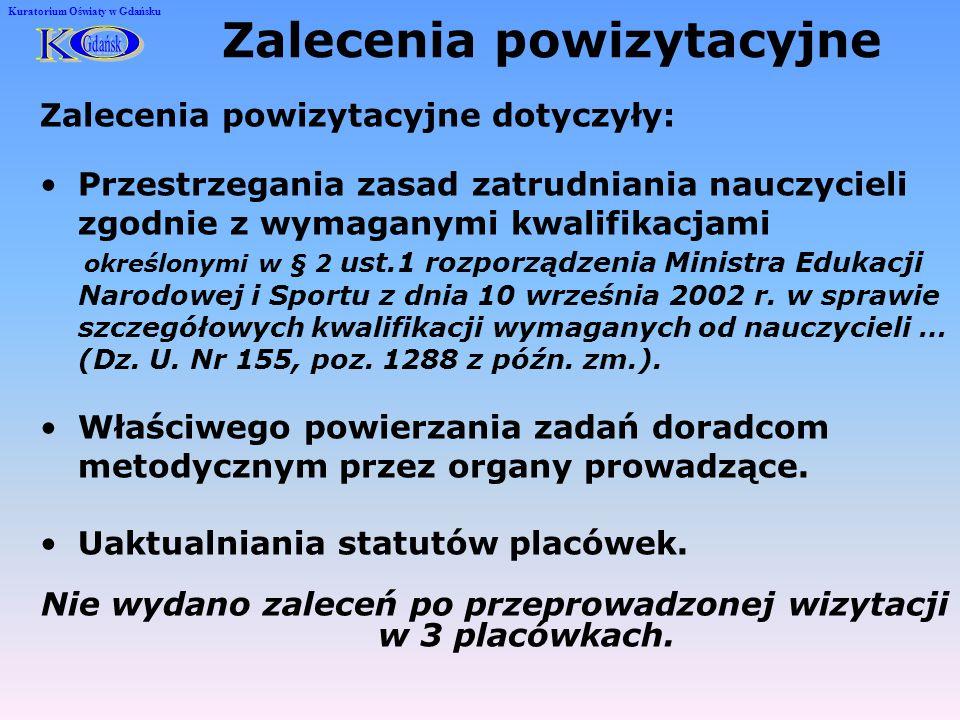 Kuratorium Oświaty w Gdańsku Podstawa prawna 1.Ustawa z dnia 7 września 1991 roku o systemie oświaty (Dz.