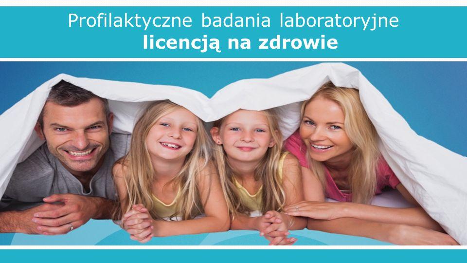 Profilaktyczne badania laboratoryjne licencją na zdrowie