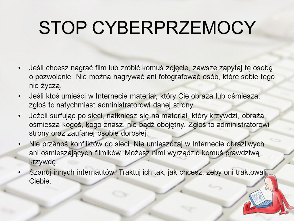 Podsumowanie Pomyślicie teraz pewnie że Internet jest strasznie niebezpieczny, o tuż Internet może i jest nie bezpieczny ale to nie znaczy że, nie możemy z niego korzystać.