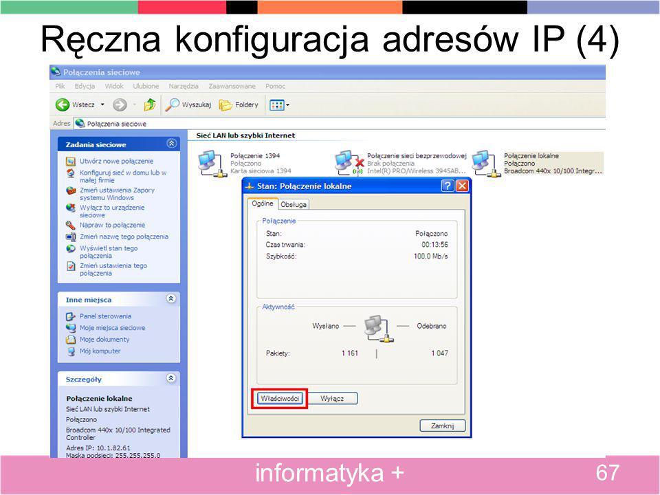 Ręczna konfiguracja adresów IP (4) 67 informatyka +