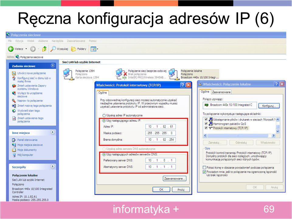 Ręczna konfiguracja adresów IP (6) 69 informatyka +