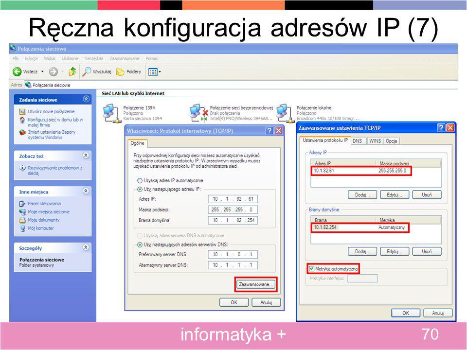 Ręczna konfiguracja adresów IP (7) 70 informatyka +