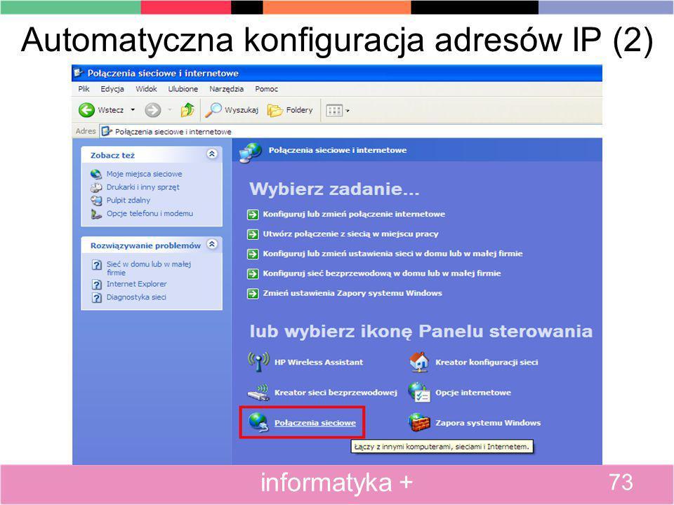 Automatyczna konfiguracja adresów IP (2) 73 informatyka +