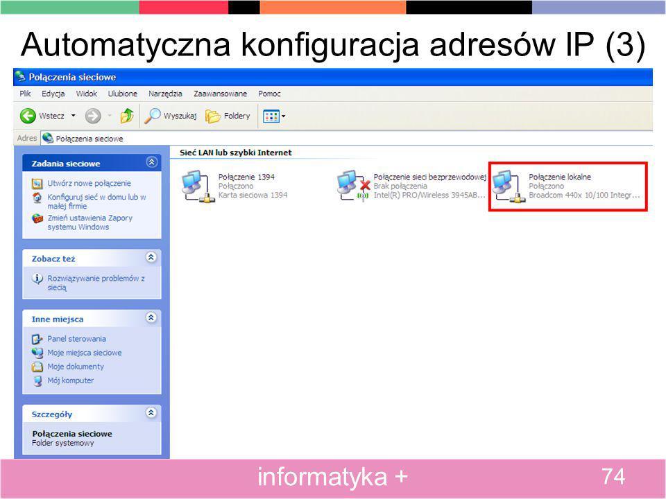 Automatyczna konfiguracja adresów IP (3) 74 informatyka +