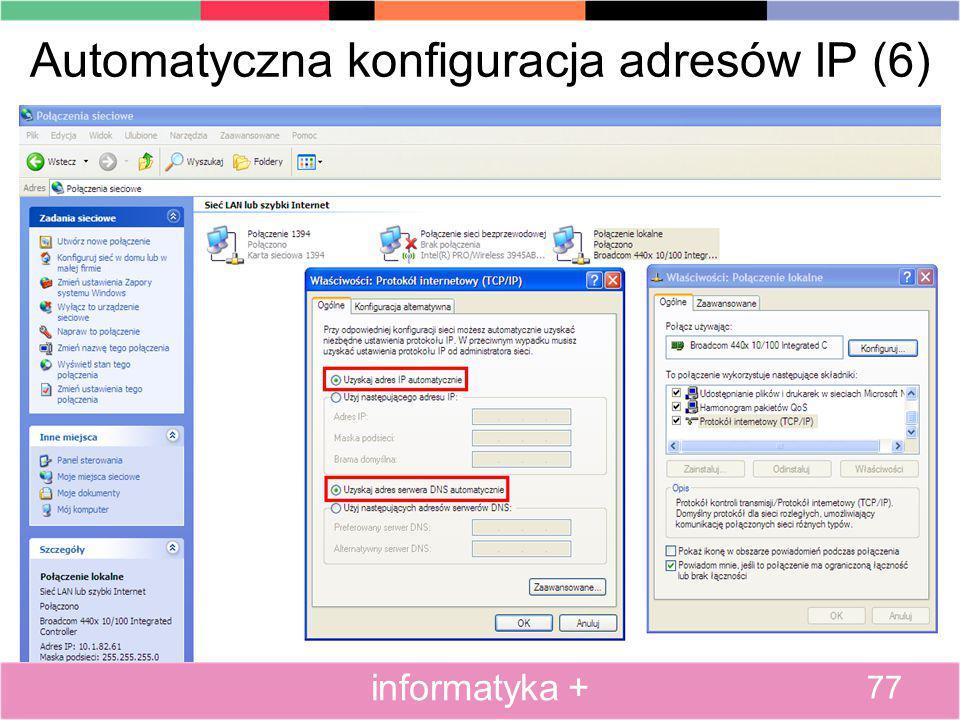 Automatyczna konfiguracja adresów IP (6) 77 informatyka +