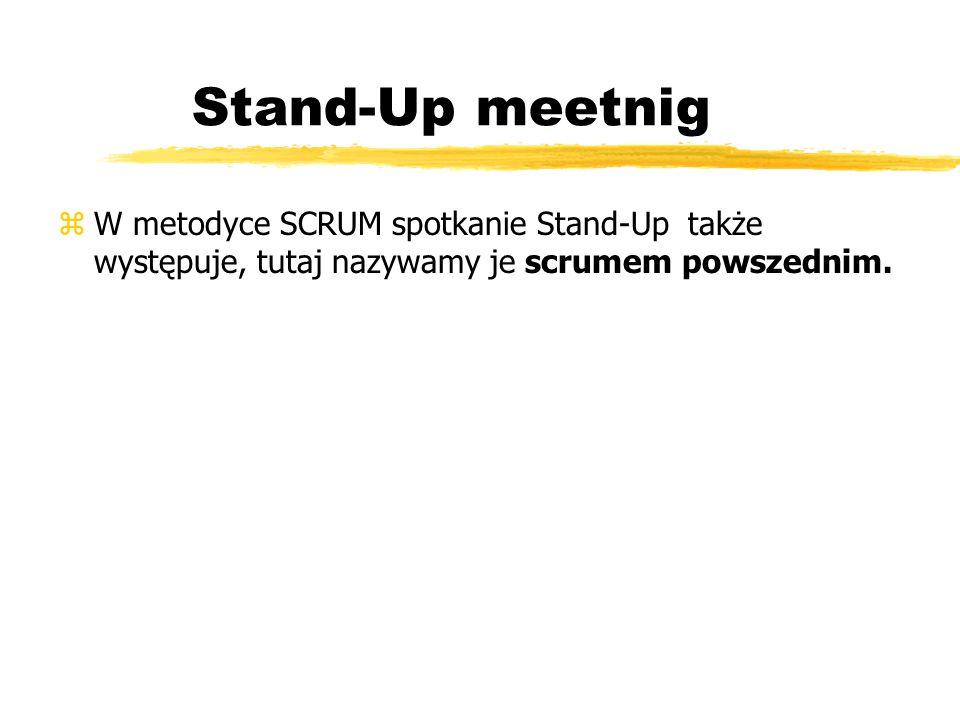 SCRUM - Sprint Review Meeting zSpotkanie dokonujące przeglądu sprintu, odbywające się pod jego koniec zPrezentacja przyrostu produktu