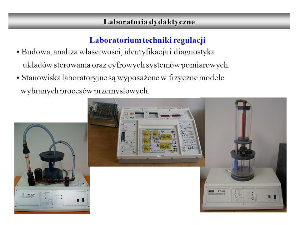 Laboratorium techniki regulacji Budowa, analiza właściwości, identyfikacja i diagnostyka układów sterowania oraz cyfrowych systemów pomiarowych.