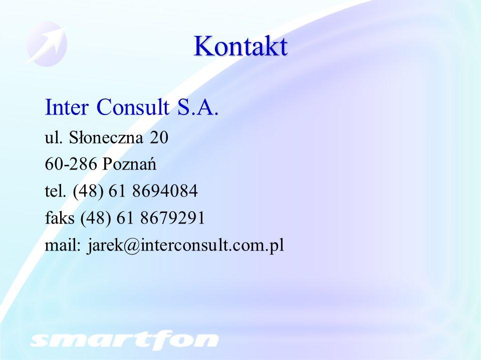 Kontakt Inter Consult S.A. ul. Słoneczna 20 60-286 Poznań tel. (48) 61 8694084 faks (48) 61 8679291 mail: jarek@interconsult.com.pl