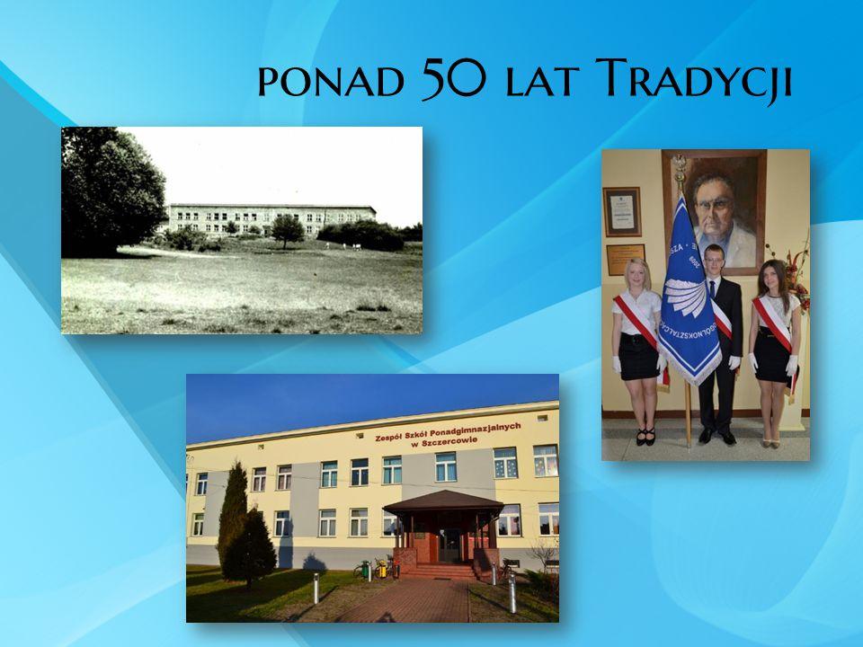 ponad 50 lat Tradycji