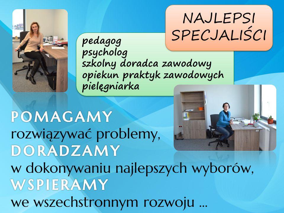 pedagog psycholog szkolny doradca zawodowy opiekun praktyk zawodowych pielęgniarka pedagog psycholog szkolny doradca zawodowy opiekun praktyk zawodowy