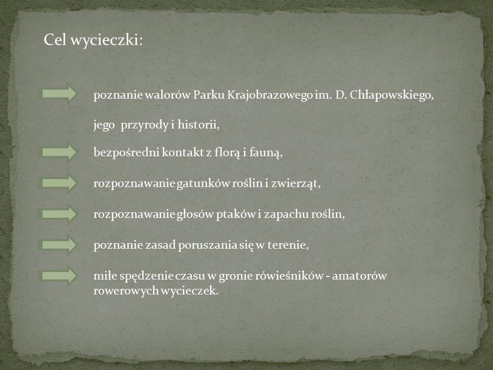 Cel wycieczki: poznanie walorów Parku Krajobrazowego im. D. Chłapowskiego, jego przyrody i historii, bezpośredni kontakt z florą i fauną, rozpoznawani