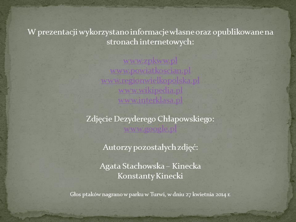 W prezentacji wykorzystano informacje własne oraz opublikowane na stronach internetowych: www.zpkww.pl www.powiatkoscian.pl www.regionwielkopolska.pl