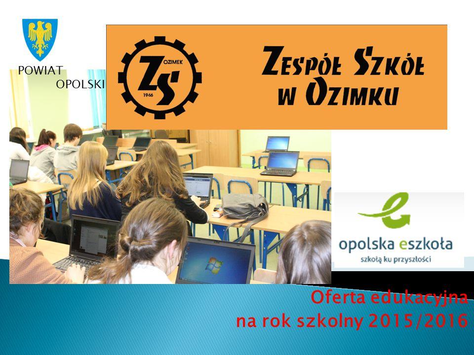 Oferta edukacyjna na rok szkolny 2015/2016 POWIAT OPOLSKI