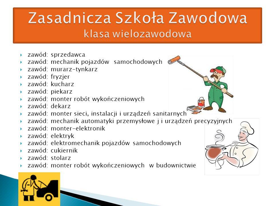  zawód: sprzedawca  zawód: mechanik pojazdów samochodowych  zawód: murarz-tynkarz  zawód: fryzjer  zawód: kucharz  zawód: piekarz  zawód: monte