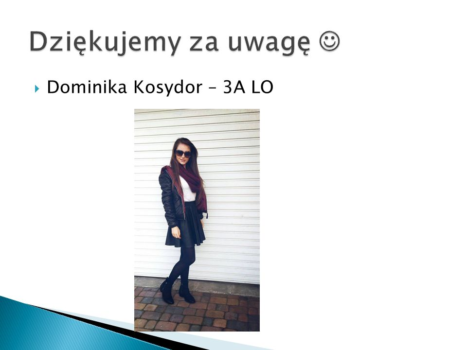 DDominika Kosydor – 3A LO