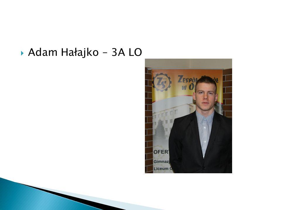 AAdam Hałajko – 3A LO