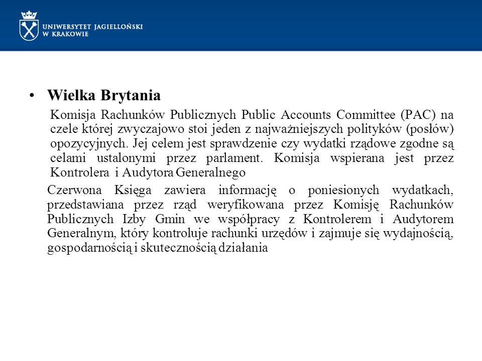 Wielka Brytania Komisja Rachunków Publicznych Public Accounts Committee (PAC) na czele której zwyczajowo stoi jeden z najważniejszych polityków (posłó