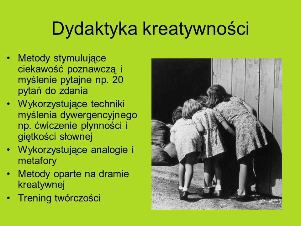 Dydaktyka kreatywności Metody stymulujące ciekawość poznawczą i myślenie pytajne np.