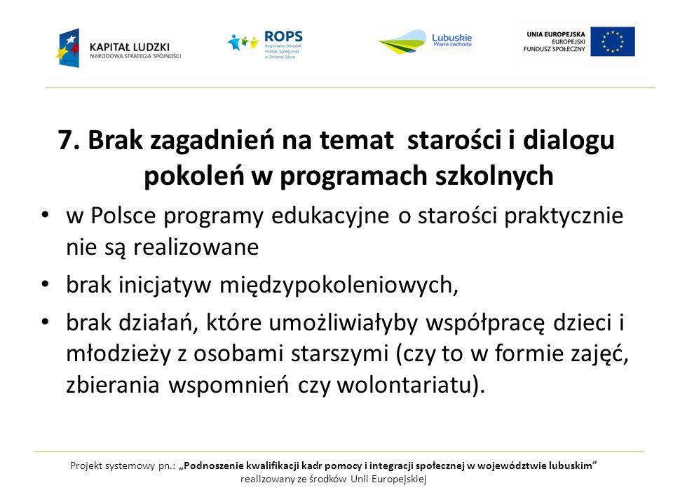 """Projekt systemowy pn.: """"Podnoszenie kwalifikacji kadr pomocy i integracji społecznej w województwie lubuskim realizowany ze środków Unii Europejskiej 8."""