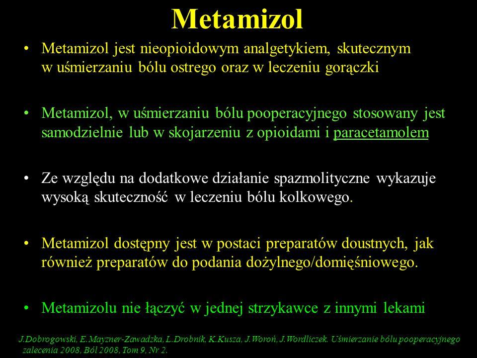 Metamizol Metamizol jest nieopioidowym analgetykiem, skutecznym w uśmierzaniu bólu ostrego oraz w leczeniu gorączki Metamizol, w uśmierzaniu bólu poop