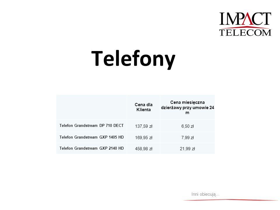 Telefony Inni obiecują… Cena dla Klienta Cena miesięczna dzierżawy przy umowie 24 m Telefon Grandstream DP 710 DECT 137,59 zł6,50 zł Telefon Grandstre