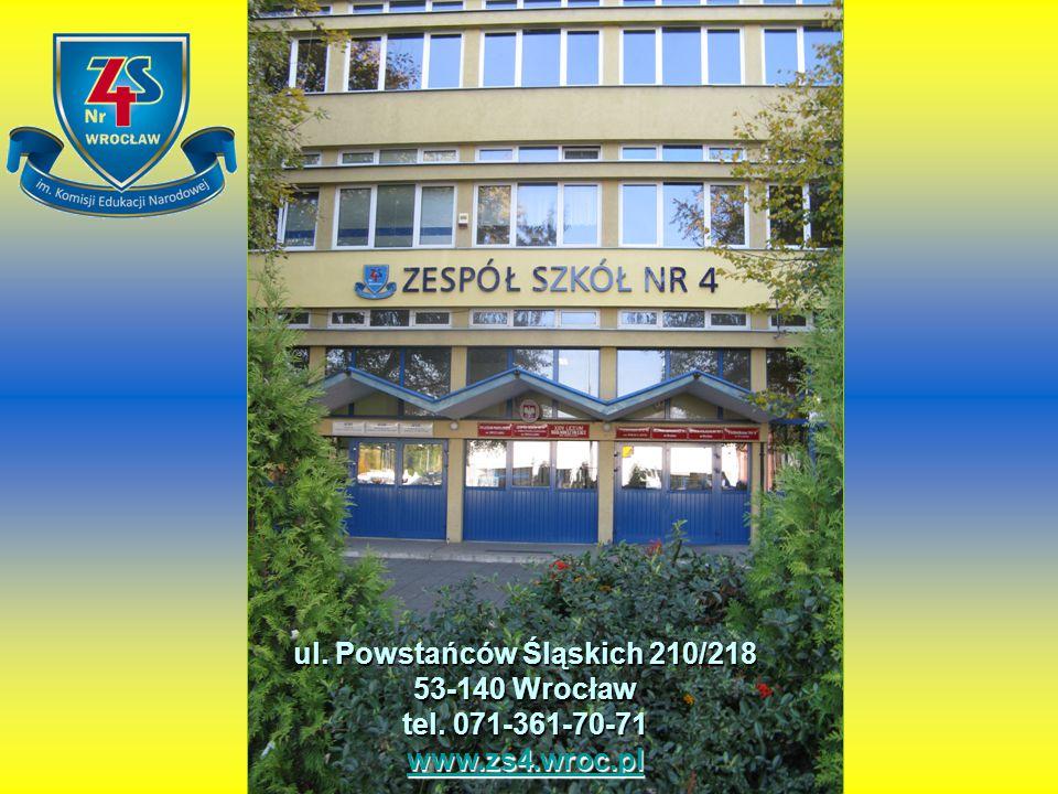 ul. Powstańców Śląskich 210/218 53-140 Wrocław tel. 071-361-70-71 www.zs4.wroc.pl