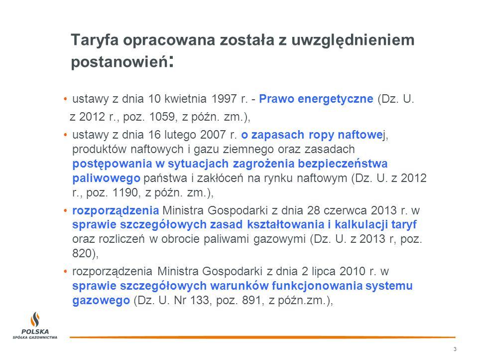Taryfa opracowana została z uwzględnieniem postanowień : 3 ustawy z dnia 10 kwietnia 1997 r.