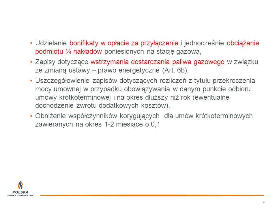 Udzielanie bonifikaty w opłacie za przyłączenie i jednocześnie obciążanie podmiotu ¼ nakładów poniesionych na stację gazową, Zapisy dotyczące wstrzyma