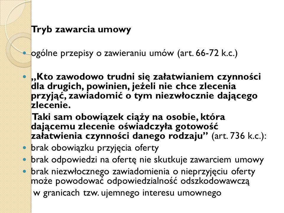 Tryb zawarcia umowy ogólne przepisy o zawieraniu umów (art.