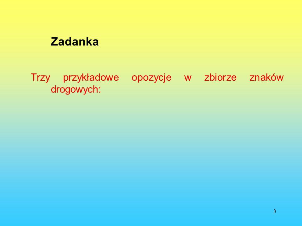 4 Zadanka (1)żółć(czteroliterowe) (2)……….(trzyliterowe)