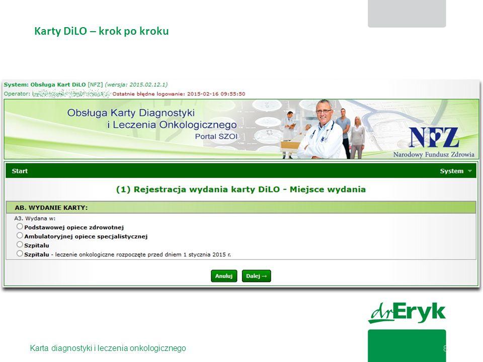 Karty DiLO – krok po kroku Karta diagnostyki i leczenia onkologicznego 8