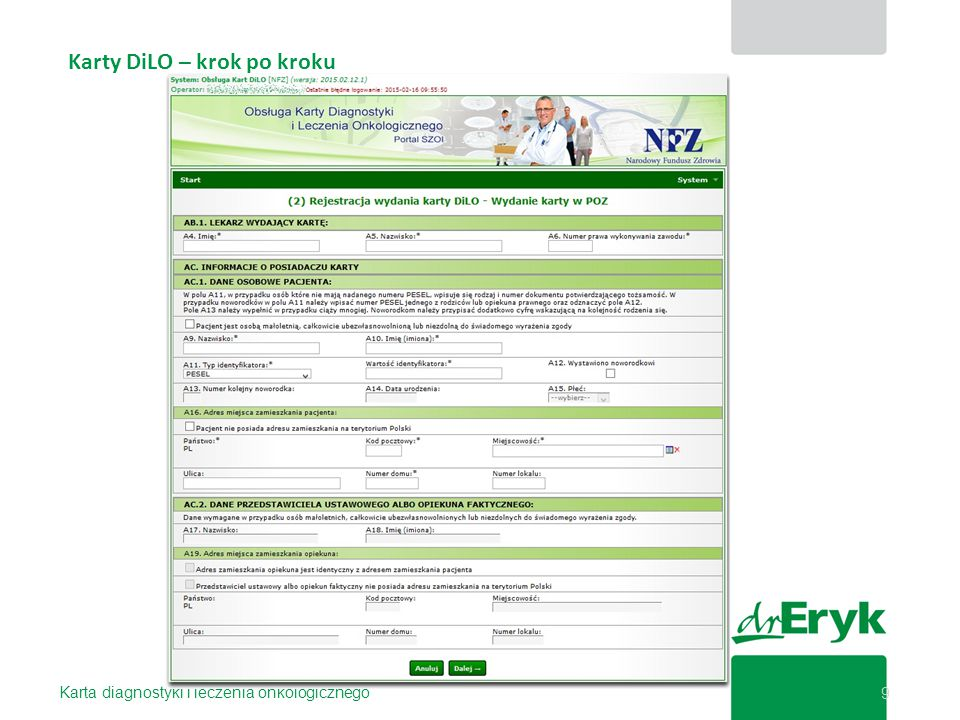 Karty DiLO – krok po kroku Karta diagnostyki i leczenia onkologicznego 9