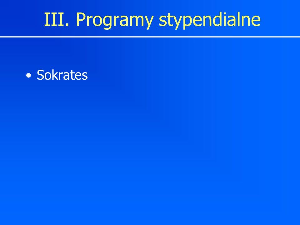 III. Programy stypendialne Sokrates