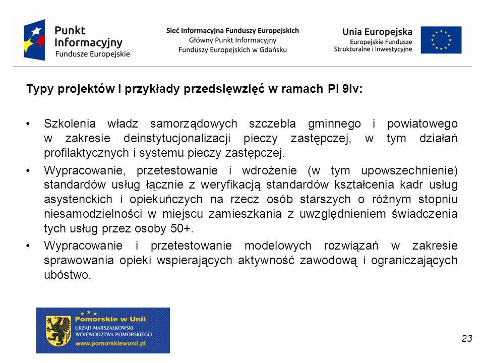Typy projektów i przykłady przedsięwzięć w ramach PI 9iv: Szkolenia władz samorządowych szczebla gminnego i powiatowego w zakresie deinstytucjonalizac